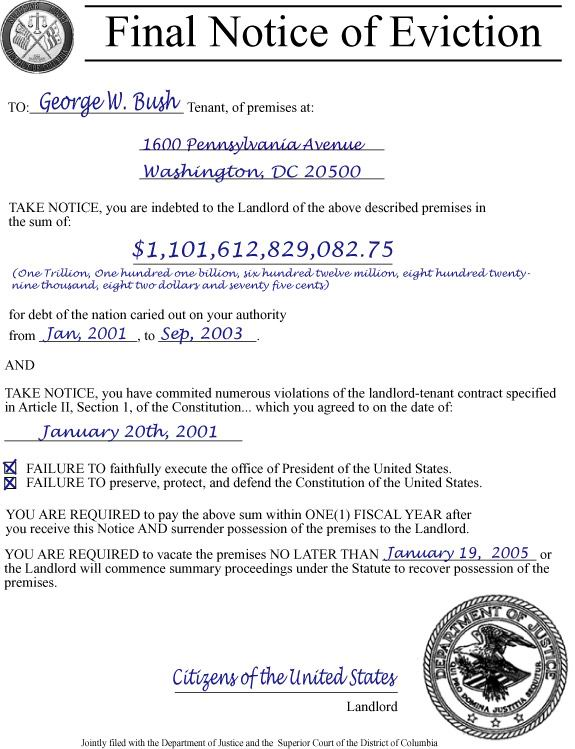 Final Notice Of Eviction For Fraud W. Bush, Aka Smirk, PNAC Puppet