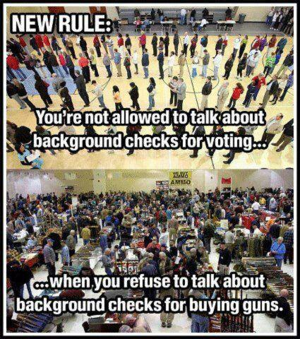 New rule:  Not allowed to talk about background checks for voting when you refuse to talk about background checks for buying guns